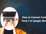 How to Connect Contact Form 7 to Google Sheets