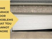 Some Garage Door Problems That You Cannot Ignore