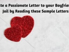 Write a Passionate Letter to your Boyfriend in Jail by Reading these Sample Letters