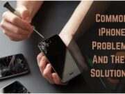 Common iPhone Problems And Their Solutions