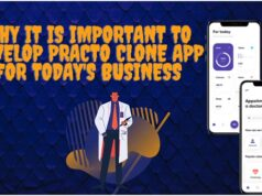 Why it is important to develop Practo Clone App for todays business